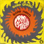 1970 - Sole giallo, sole nero/Se non è amore cos'è - Formula 3 (Italia)