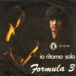 1970 – Io ritorno solo/Nanananò – Formula 3 (Italia)