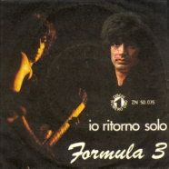 10/1970 – Io ritorno solo / Nanananò – Formula 3 – Numero Uno ZN 50035 – Italia