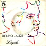 1971 – L'aquila/Devo assolutamente sapere – Bruno Lauzi (Italia)