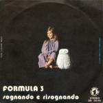 1972 – Sognando e risognando/Storia di un uomo e una donna – Formula 3 (Italia)