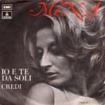 1971 - Io e te da soli/Credi - Mina (Spagna)