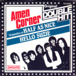 1981 – (If paradise is) half as nice/Hallo Suzie – Amen Corner (Olanda)