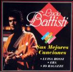 1995 – Sus Mejores Canciones Vol.1 – Lucio Battisti (Spagna)