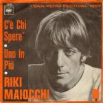 1967 – Uno in più/C'è chi spera – Riki Maiocchi (Olanda)