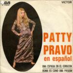 1970 - Una espada en el corazon/Roma es como una prision - Patty Pravo (Spagna)