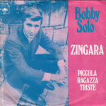 1969 – Zingara/Piccola ragazza triste – Bobby Solo (Olanda)