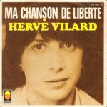 1975 – Ma chanson de liberte/La dechirure – Hervé Vilard (Francia)