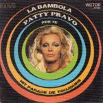 1972 – La bambola/Per te – Patty Pravo (Francia)