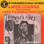 1979 – (If paradise is) half as nice/Hello Suzie – Amen Corner Featuring Andy Fairweather-Low (Olanda)