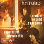 1972 – Storia di un uomo e una donna/Eppur mi son scordato di te – Formula 3 (Francia)