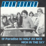 1986 – (If paradise is) half as nice/High in the sky – Amen Corner (Olanda)