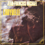 1972 – Ladybelle/Un monde bleu – Jean Francois Michael (Francia)