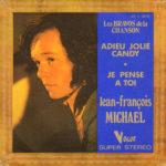 1973 – Adieu jolie candy/Je pense a toi – Jean Francois Michael (Francia)