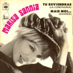 1969 – Tu riviendras/Mais moi… – Marisa Sannia (Francia)