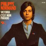 1973 – Victoria/C'est mon paradis – Philippe Normand (Francia)