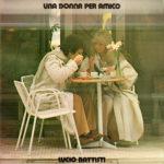 1978 – Una donna per amico – Lucio Battisti (Jugoslavia)