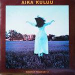 1974 – Aika Kuluu – Kootut Teokset X – Interpreti vari (Finlandia)