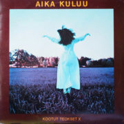 1974 – Aika Kuluu – Kootut Teokset X (Finlandia)