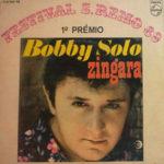 1969 – Zingara/Piccola ragazza triste – Bobby Solo (Portogallo)