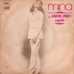 1971 – Capirò/Amor mio – Mina (Francia)