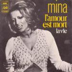 1972 – L'amour est mort/La vie – Mina