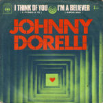 1972 – I think of you/I'm a believer – Johnny Dorelli (Francia)