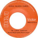 1973 – Mi libre cancion/Donde estara mi infancia – Luisa Maria Guell (Repubblica Dominicana)