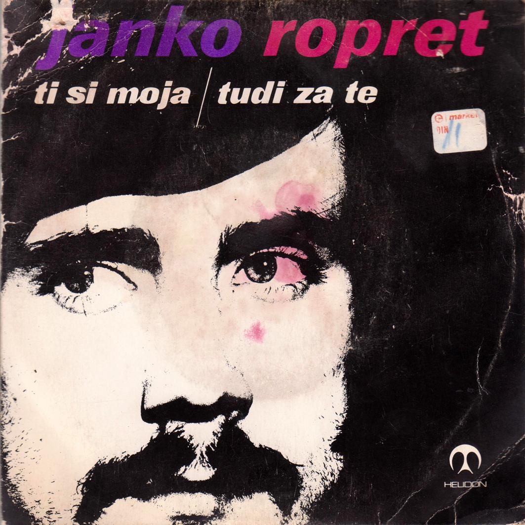 1973 – Ti si moja/Tudi zate – Janko Ropret (Jugoslavia)