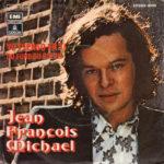 1971 – Yo pienso en ti/Du fond du coeur – Jean Francois Michael (Spagna)