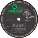 1969 – Bella Linda/Hot bright lights – The Grassroots (Nuova Zelanda)