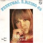 1968 – Baci, baci, baci/Una volta nella vita/Le formiche/Tu, cuore mio – Wilma Goich (Portogallo)