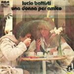 1978 – Una donna per amico/Nessun dolore – Lucio Battisti (Portogallo)