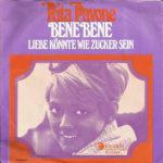 1969 – Bene Bene/Liebe könnte wie Zucker sein – Rita Pavone (Olanda)
