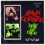 1969 – Half as nice/Hey hey girl – Amen Corner (Jugoslavia)