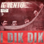 1968 – Il vento/L'esquimese – Dik Dik (Jugoslavia)