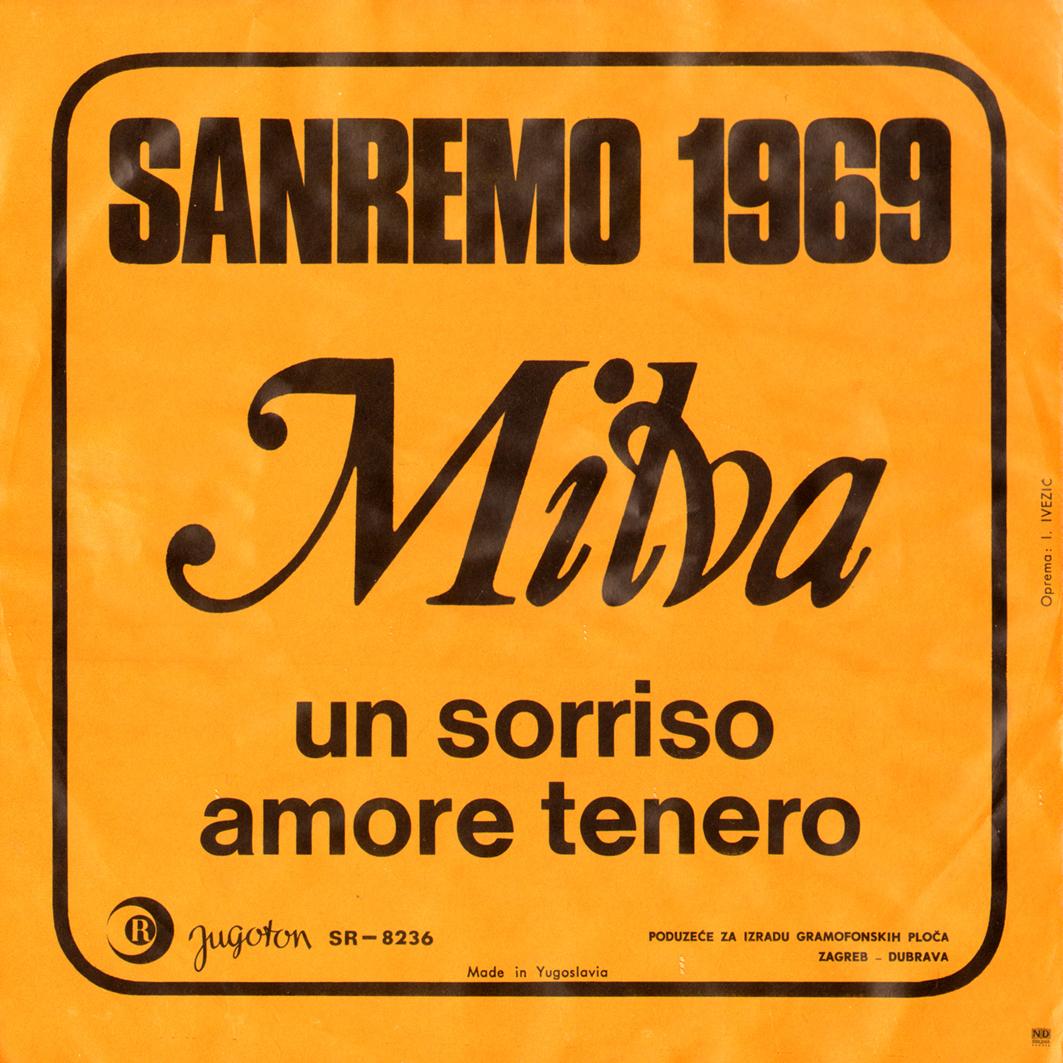 1969 – Un sorriso/Amore tenero – Milva (Jugoslavia)