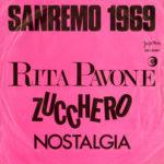 1969 – Zucchero/Nostalgia – Rita Pavone (Jugoslavia)