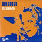 1971 – Insieme/Non ti scordar di me/Una mezza dozzina di rose/Roma nun fa la stupida stasera – Mina (Portogallo)