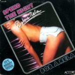 1979 – Spend the night/Stop – Bob-A-Rela (Francia)