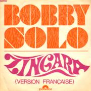 1969 – Zingara / J'amais te voir me sourire – Bobby Solo (Francia)