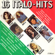 1981 – 16 Italo-Hits – Interpreti Vari (Francia)