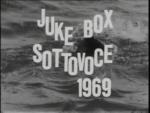 1969 - Jukebox Sottovoce