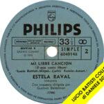 1974 – Cuando te encuentres solo/Mi libre cancion – Estela Raval (Argentina)