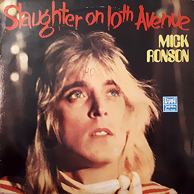 1974 – Slaughter on 10th avenue – Mick Ronson (Jugoslavia)