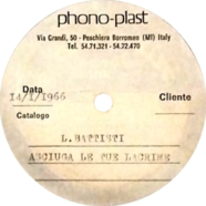 14/01/1966 – Asciuga le tue lacrime – Lucio Battisti – Acetato (Italia)