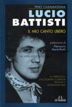 Lucio Battisti. Il mio canto libero