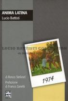 Anima latina. Lucio Battisti