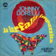 11/01/1968 – La farfalla impazzita / Strano – Johnny Dorelli – CGD N 9673 – Italia