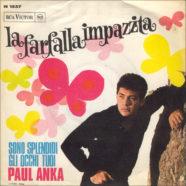 02/1968 – La farfalla impazzita / Sono splendidi gli occhi tuoi – Paul Anka – RCA Victor 45N 1537 – Italia